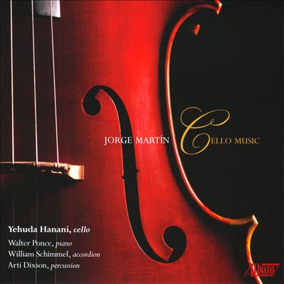 Jorge Martín: Cello Music