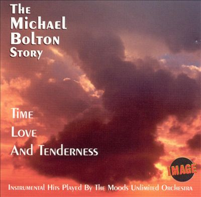 Time Love and Tenderness: The Michael Bolton Story