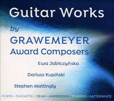 Guitar Works by Grawemeyer Award Composers