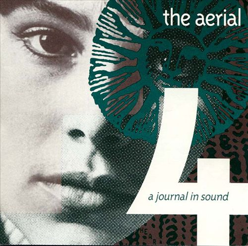 The Aerial # 4: A Journal in Sound