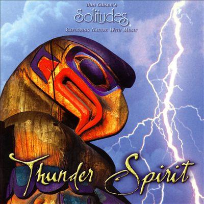 Solitudes: Thunder Spirit