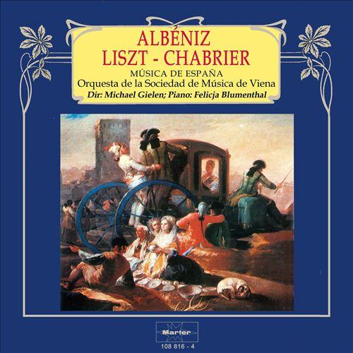 Albéniz, Liszt, Chabrier: Música de España