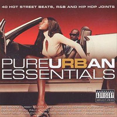Pure Urban Essentials: 40 Hot Street Beats, R&B and Hip Hop