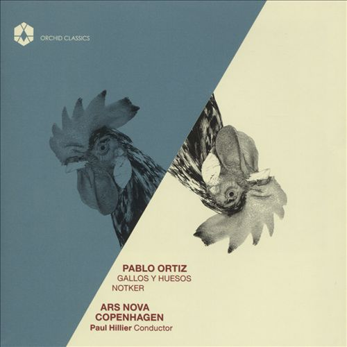Pablo Ortiz: Gallos y Huesos; Notker