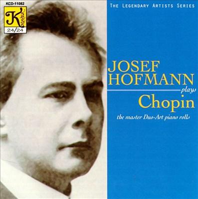Josef Hofmann Plays Chopin