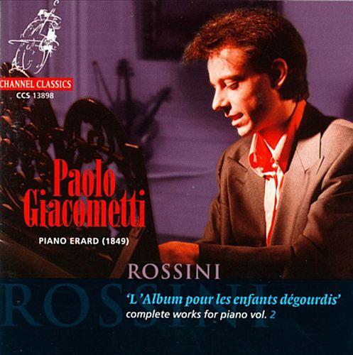 Rossini: L'Album pour les Enfants dégourdis
