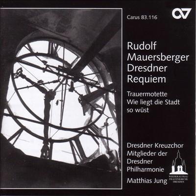 Rudolf Mauersberger: Dresdner Requiem