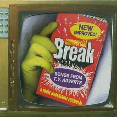 Commercial Break: Songs from TV Adverts