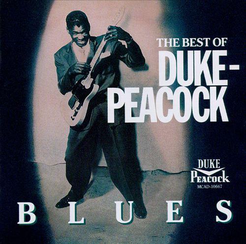 The Best of Duke-Peacock Blues