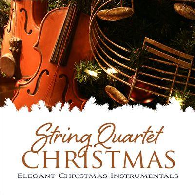 A String Quartet Christmas: Elegant Christmas Instrumentals
