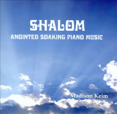 Shalom: Anointed Soaking Piano Music