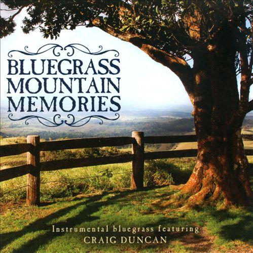 Bluegrass Mountain Memories: Instrumental Bluegrass Favorites