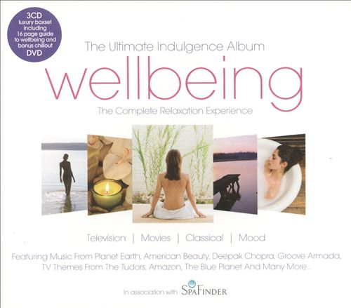 Wellbeing: The Complete Relaxation Experience