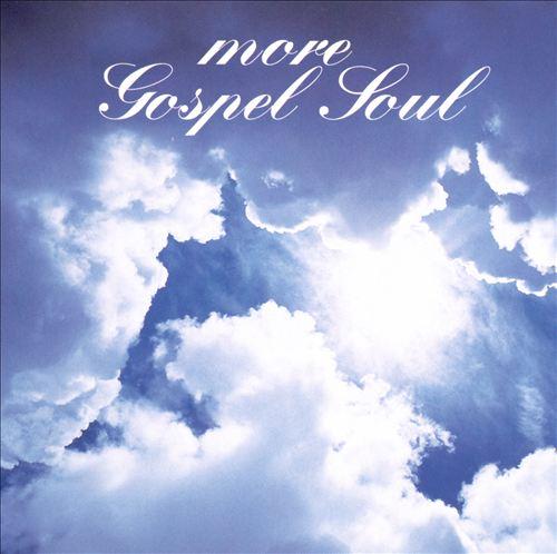 More Gospel Soul