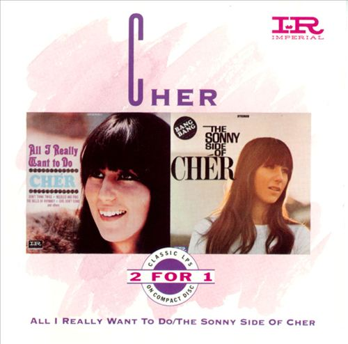 All I Really Want to Do/The Sonny Side of Cher [Capitol]