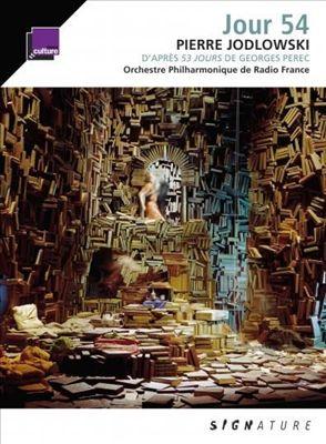 Pierre Jodlowski: Jour 54 [Includes Book]