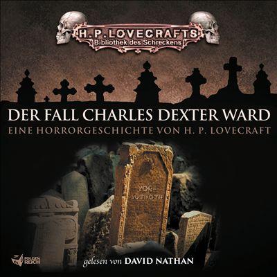 Lovecraft: Der Fall Charles Dexter Ward