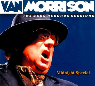 The Bang Records Sessions: Midnight Special