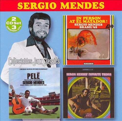 In Person at El Matador/Pele/Sergio Mendes' Favorite Things