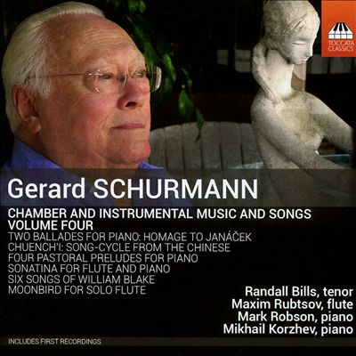 Gerard Schurmann: Chamber and Instrumental Music and Songs, Vol. 4