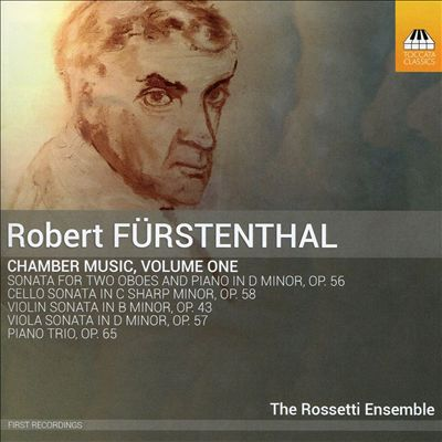 Robert Fürstenthal: Chamber Music, Vol. 1