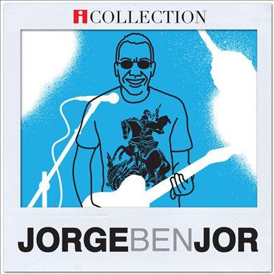 Jorge Ben Jor - iCollection