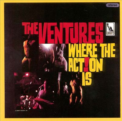 Ventures a Go-Go/Where the Action Is!