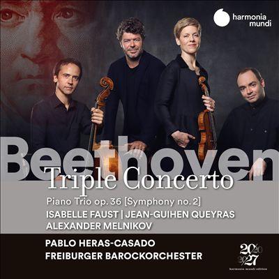 Beethoven: Triple Concerto; Piano Trio Op. 36 (Symphony No. 2)