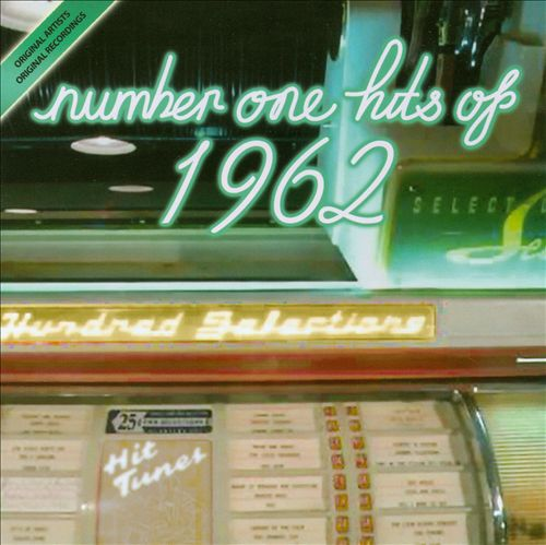 Number One Hits of 1962