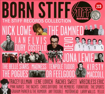 Born Stiff: The Stiff Records Collection