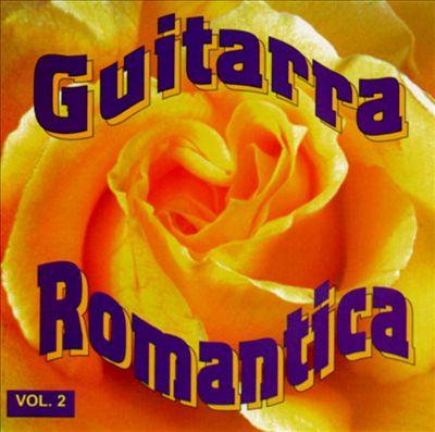 Guitarra Romantica, Vol. 2