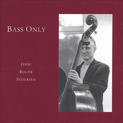 Bass Only