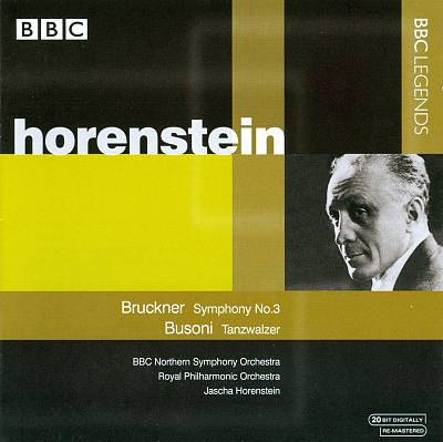 Bruckner: Symphony No. 3; Busoni: Tanzwalzer