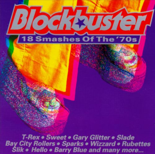 Blockbuster: 18 Smashes of the 70's