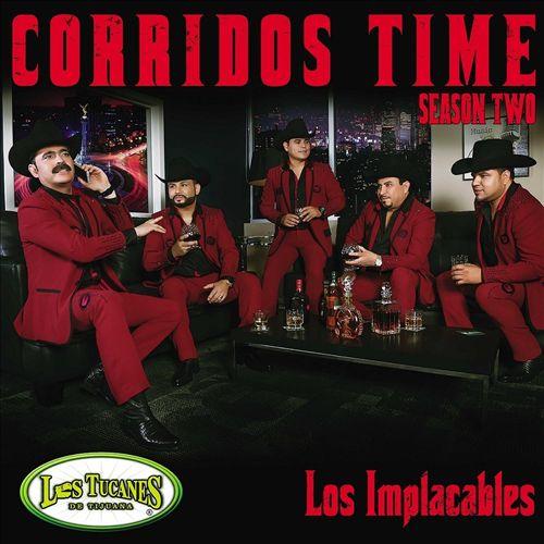 Corridos Time, Season Two: Los Implacables