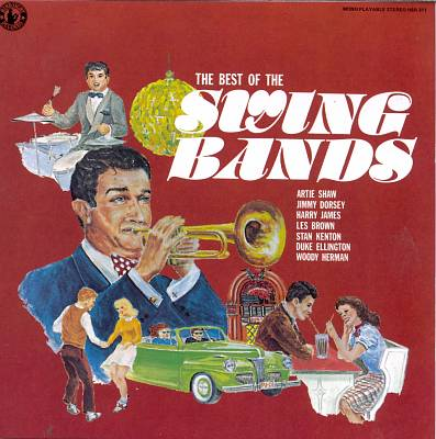 The Best of the Swing Bands