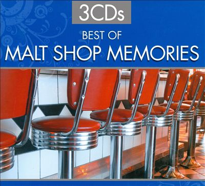 The Best of Malt Shop Memories