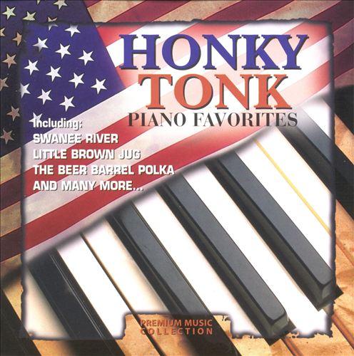 Honky Tonk Piano Favorites [Premium Music]