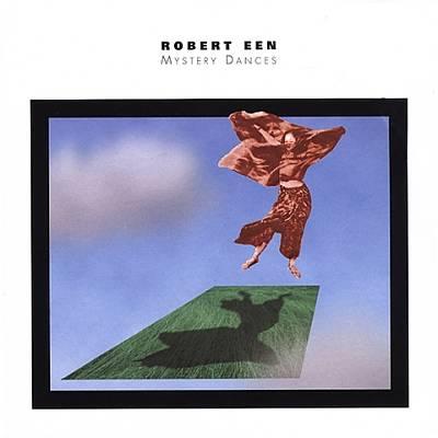 Robert Een: Mystery Dances