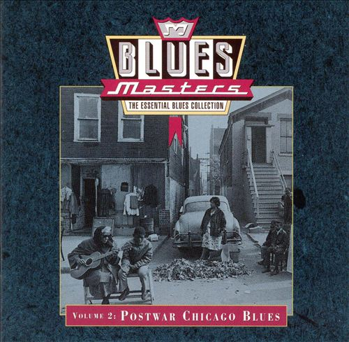 Blues Masters, Vol. 2: Postwar Chicago Blues
