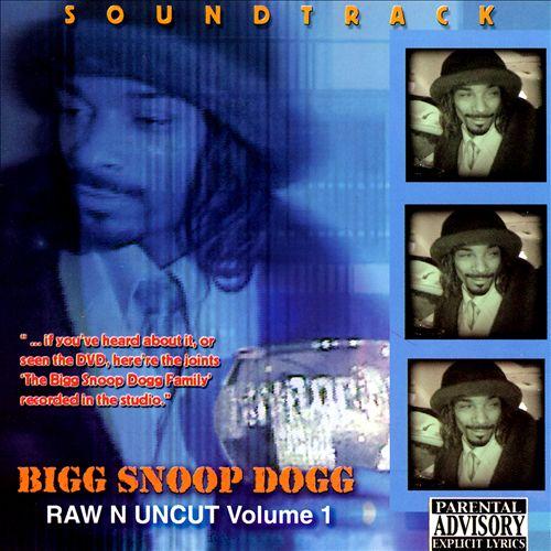 Raw N Uncut, Vol. 1: The Soundtrack