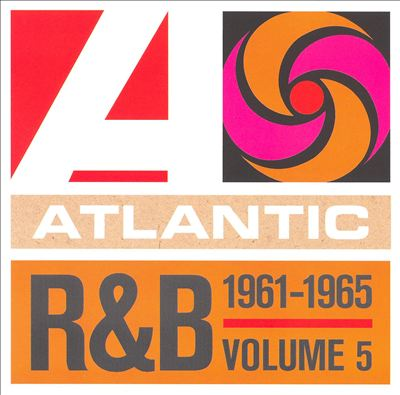 Atlantic Rhythm & Blues 1947-1974, Vol. 5: 1961-1965