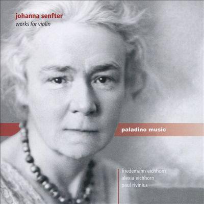 Johanna Senfter: Works for Violin