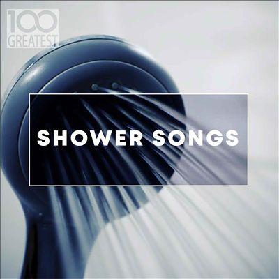 100 Greatest Shower Songs