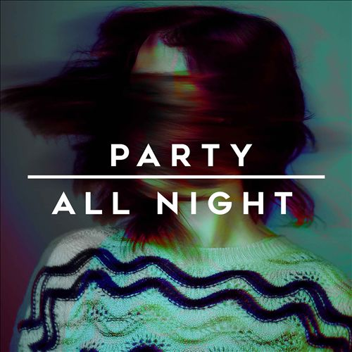 Party All Night [Rhino]