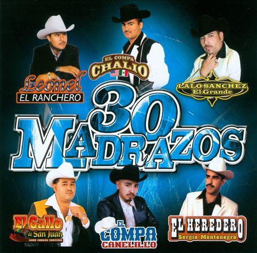 30 Madrazos con Banda y Norteño