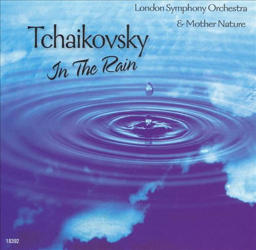 Tchaikovsky in the Rain