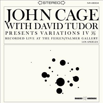John Cage presents Variations IV