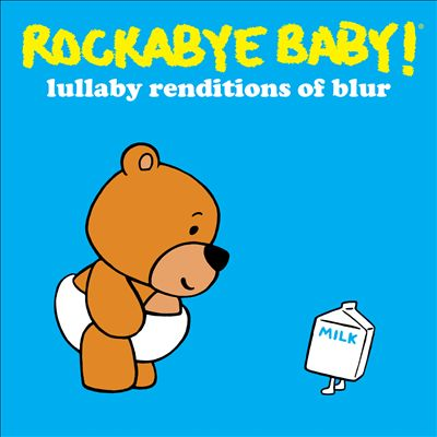 Rockabye Baby! Lullaby Renditions of Blur