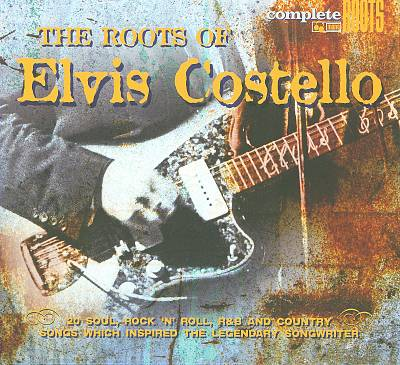The Roots of Elvis Costello